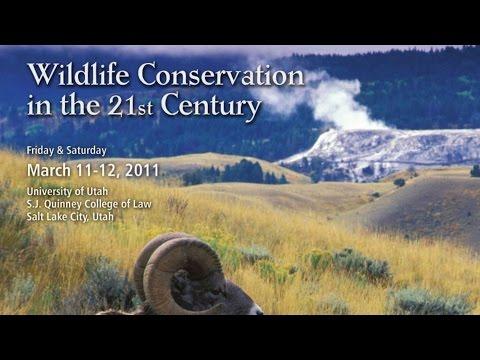 Stegner Symposium 2011: Wildlife Conservation in the 21st Century
