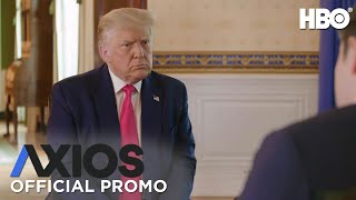 AXIOS on HBO: President Donald Trump (Promo) | HBO