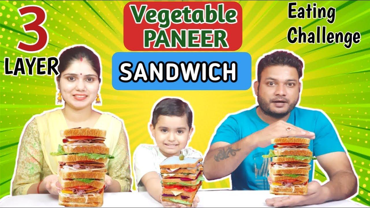 3 LAYER VEG PANEER SANDWICH Eating Challenge   Food Challenge India