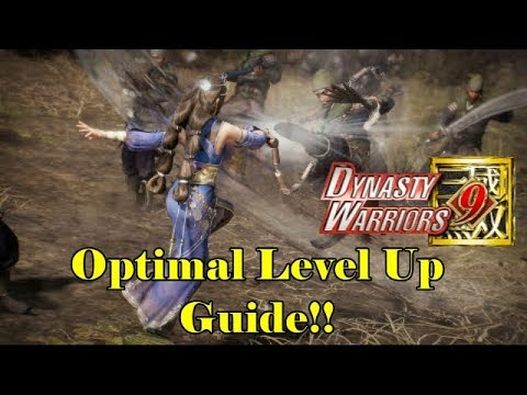 Dynasty Warriors 9 The Optimal Way To Level Up!! Mini-Guide