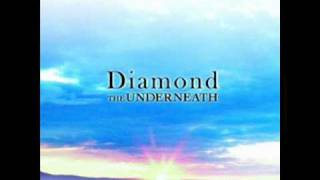 Diamond - The Underneath