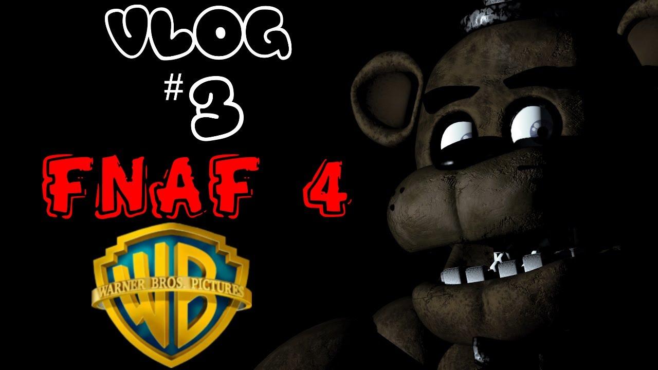 Vlog 3 thoughts on fnaf4 and fnaf movie youtube