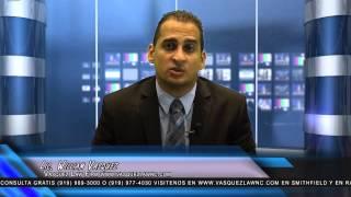 Vasquez Law Firm, PLLC Video - Segmento De Preguntas y Respuestas Vasquez Law Firm, NC
