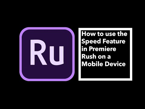How to use the Speed Feature in Premiere Rush on a Mobile Device