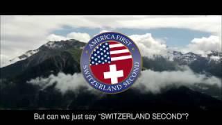 Switzerland welcomes Trump in his own words!