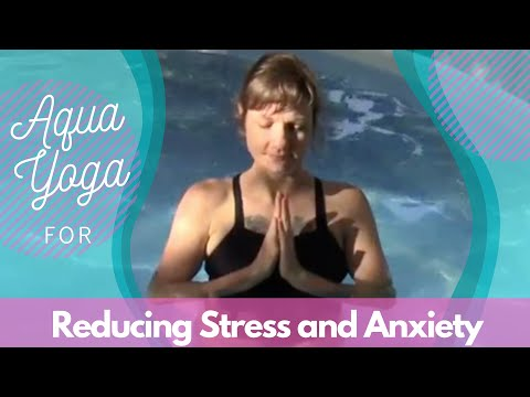 Aqua Yoga For Reducing Stress and Anxiety