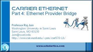Carrier Ethernet: Part 4 - Ethernet Provider Bridge