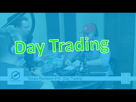 Tampa Rundown #13 -Day Trading - Dragan Matic
