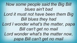 Big Bill Broonzy - Big Bill Blues Lyrics