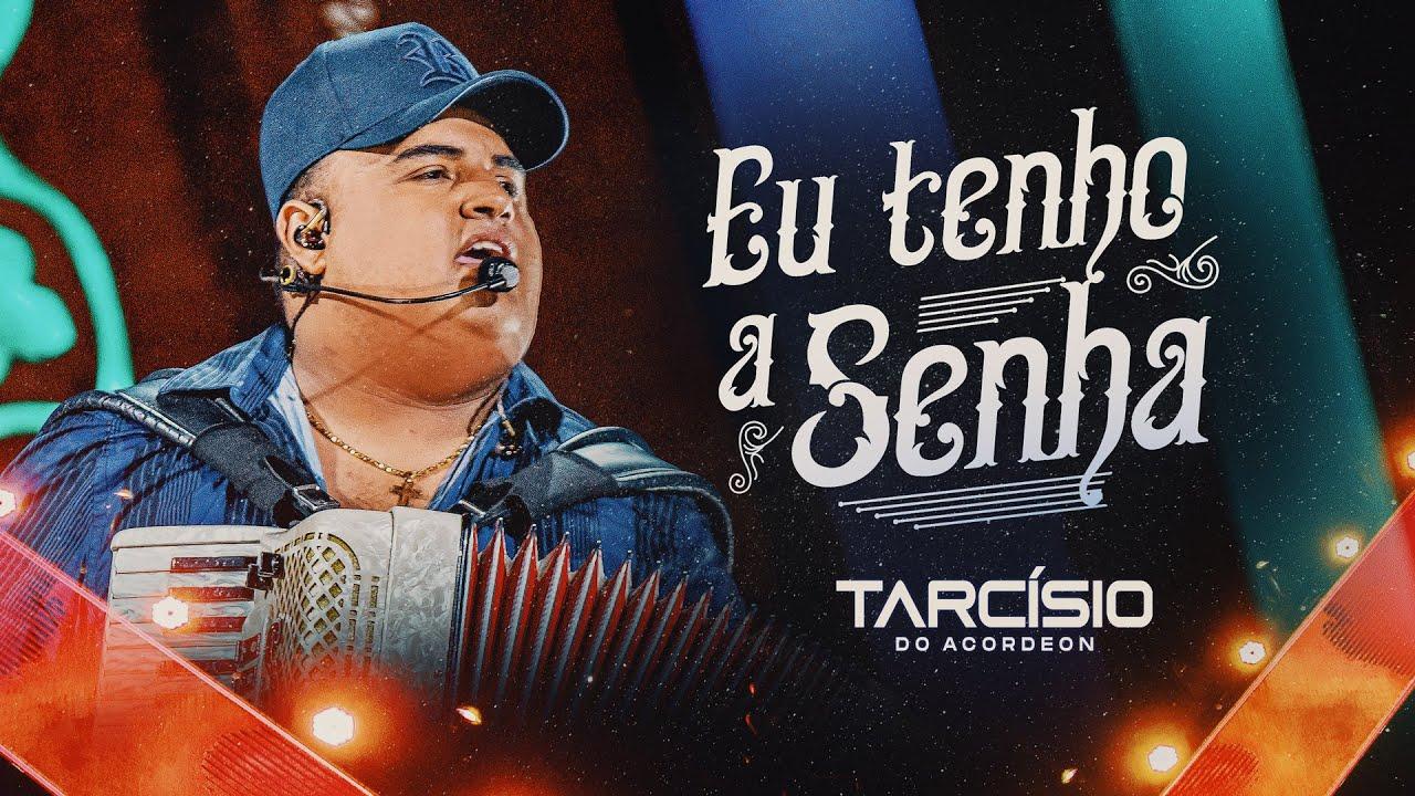 Download EU TENHO A SENHA - Tarcísio do Acordeon (Clipe Oficial - DVD)