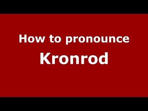 How to pronounce Kronrod (Russian/Russia) - PronounceNames.com
