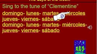 Spanish Days of the Week  sung to Clementine