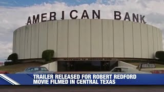 """The Old Man & The Gun"" Movie Filmed In Central Texas"