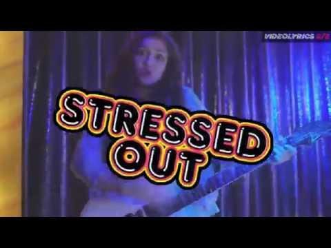 KIDZ BOP Kids Stressed out | LYRICS
