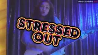 KIDZ BOP Kids Stressed out | LYRICS