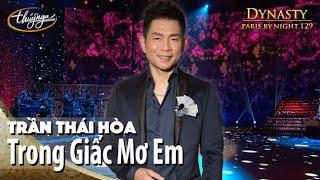PBN 129 | Trần Thái Hòa - Trong Giấc Mơ Em