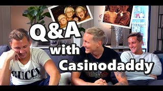 Q&A WITH CASINODADDY - LIFE CHANGING SURPRISE!!!