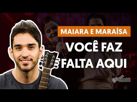 Você Faz Falta Aqui - Maiara e Maraísa (aula de violão simplificada)