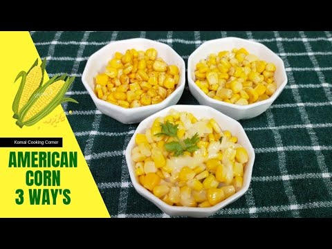 Download How To Make American Corn Recipe | Sweet Corn 3 Ways- Butter, Masala And Cheese Flavored Corn