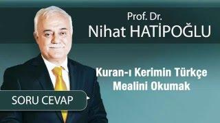 Kur'an-ı Kerim Türkçe Mealini Okumak