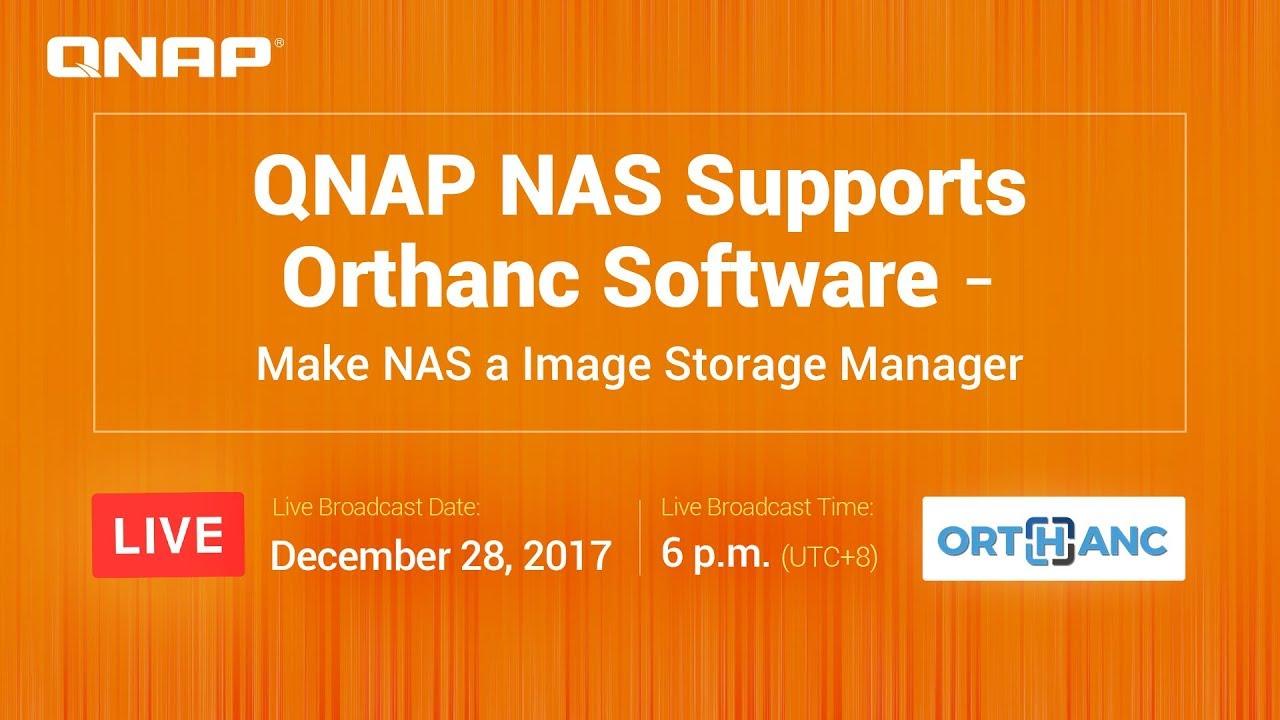QNAP NAS Supports Orthanc Software - Make NAS a Image