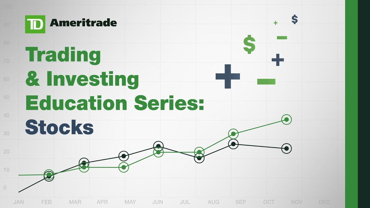 Td Ameritrade Education Series Stocks Youtube