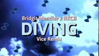 Bridgit Mendler - Diving ft.  RKCB (Vice Remix) [Visualizer]
