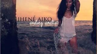 Jhene Aiko- Sailing Souls- 10. Higher