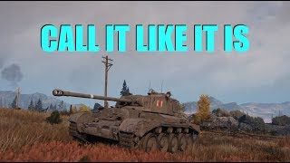 WOT - Call It Like It Is | World of Tanks