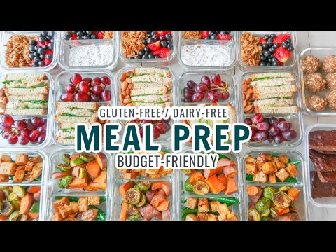 ULTIMATE MEAL PREP/ BUDGETFRIENDLY/ BREAKFAST, LUNCH, DINNER + DESSERT/ GLUTENFREE & DAIRY-FREEE