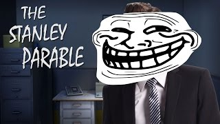 THIS GAME TROLLS YOU SO HARD | The Stanley Parable