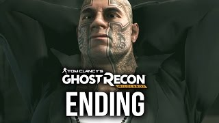 GHOST RECON WILDLANDS BAD ENDING ??? Gameplay Walkthrough Part 21 (Full Game)