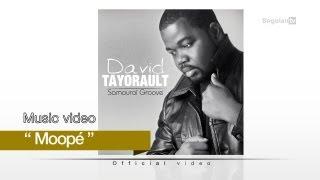 David Tayorault - Moopé ( Official video )