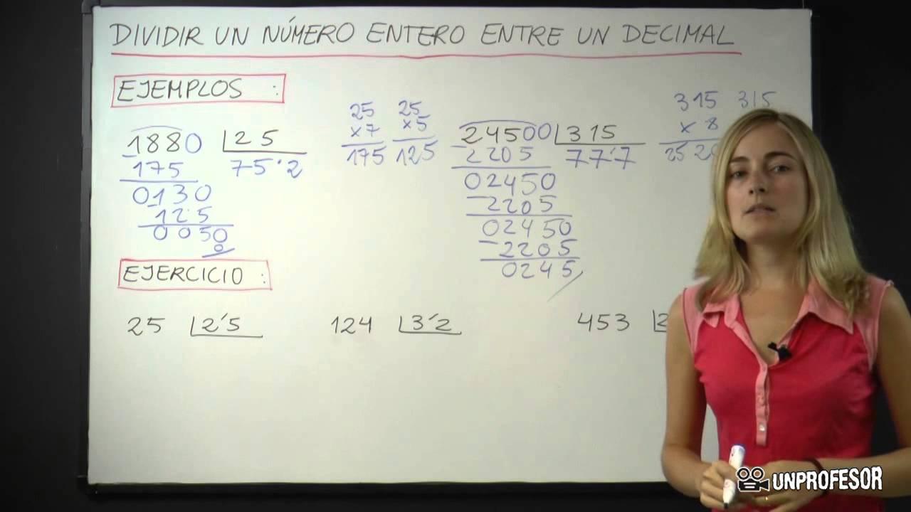 Dividir Un Número Entero Entre Un Número Decimal Youtube