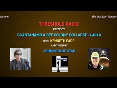 THR 12: GUANTANAMO & BEE COLONY COLLAPSE PART 2