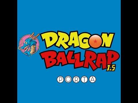Porta   Dragon Ball Rap 1.5   Audio
