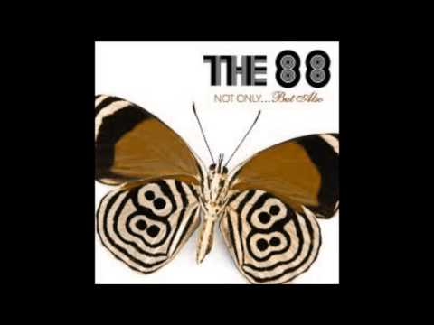 No One Here - The 88 (HQ) High Quality.wmv