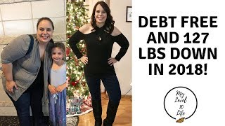 HOW I CHANGED IN 2018 ● DEBT FREE & FOOD ADDICTION RECOVERY