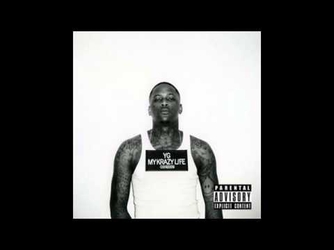 YG - When I Was Gone (feat. R.J., Tee Cee, Charlie Hood, Reem Riches & Slim 400)