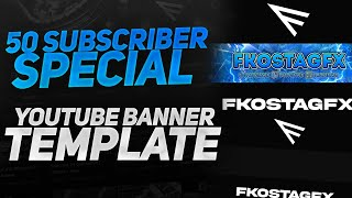 50 Subscriber Special New YouTube Banner Template
