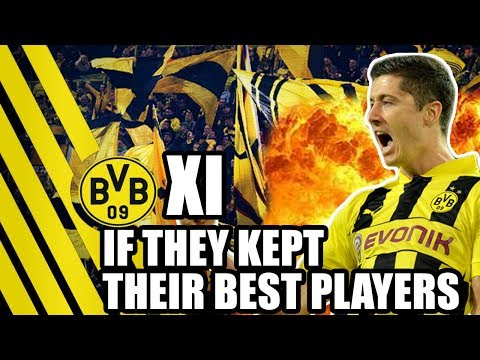 Dortmund XI If They Had Kept Their Best Players