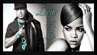 The Dream & Rihanna - Livin