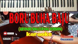 Karaoke BORU BUHA BAJU (Arvindo Simatupang) Live Keyboard Karaoke