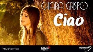 Смотреть клип Chiara Grispo - Ciao