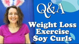 Lifestyle Support Group Chat: weight loss, exercise, soy curls