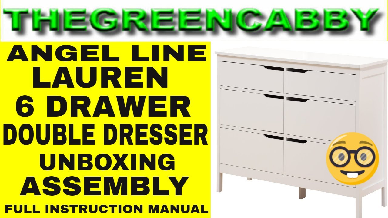 Angel Line Lauren 6 Drawer Double Dresser Unboxing Assembly Full Instruction Manual Time Lapse Youtube