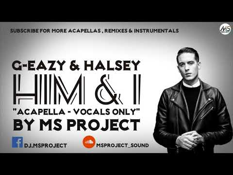 G-Eazy & Halsey - Him & I (Acapella - Vocals Only) - YouTube
