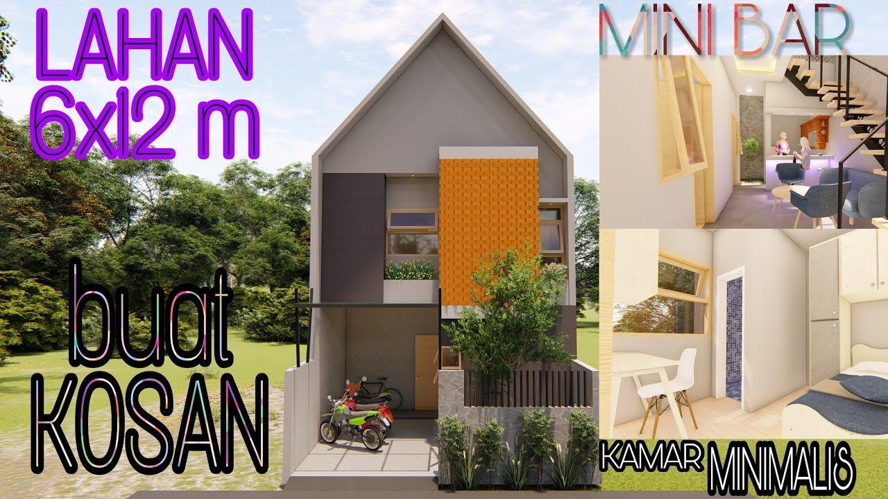 Desain Rumah Di Lahan 6x12m Untuk Kos Kosan Youtube