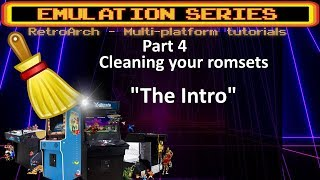 DETAILED Romset cleaning tutorial - the INTRO . What to expect from Step 1 - 3 videos