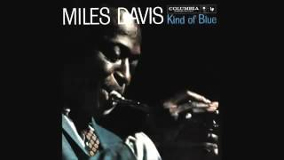 Miles Davis Kind Of Blue (Full Album)